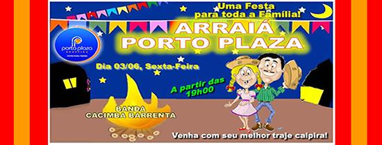 Arraiá Porto Plaza